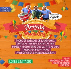 Magic City terá arraial com música ao vivo nas piscinas