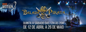 Balada Pirata vai agitar o Magic City a partir do dia 12 de abril